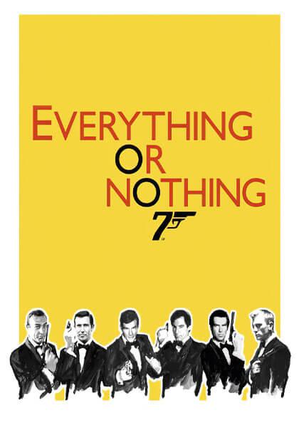 تماشای فیلم همه یا هیچ: داستان ناگفته جیمز باند ۰۰۷
