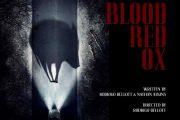 فیلم ترسناک Blood-Red Ox در مراحل پایانی تولید